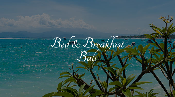 Bed & Breakfast Bali